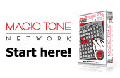Magic Tone Network Start Here